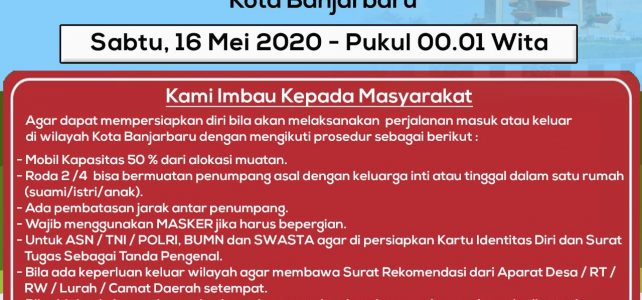 PSBB BANJARBARU RESMI DIADAKAN SABTU, 16 MEI 2020 Pukul 00.01 Wita